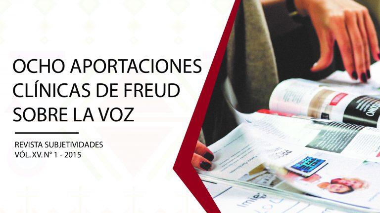 Ocho Aportaciones Clínicas de Freud sobre la Voz