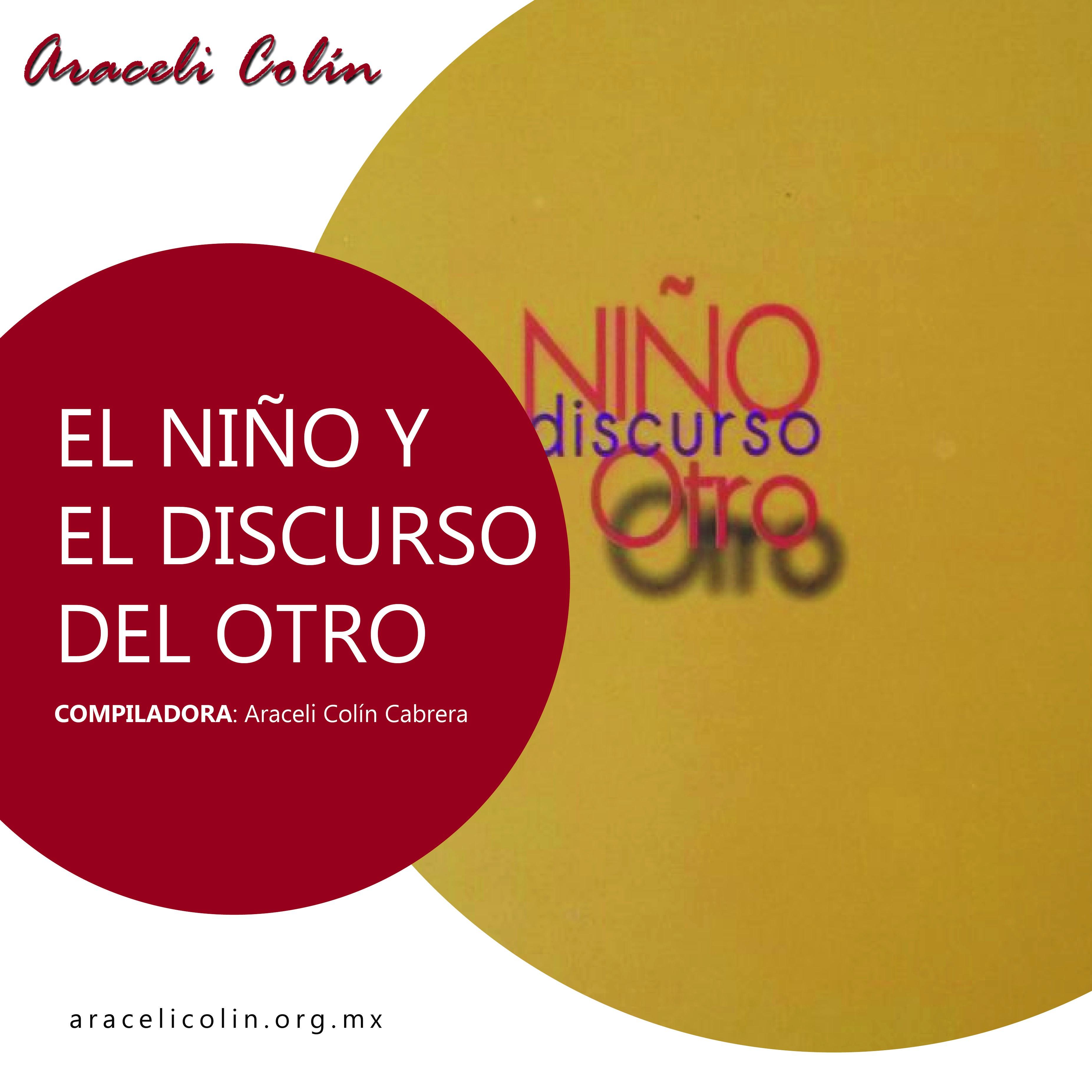 Libro: El Niño Y El Discurso Del Otro.